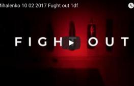 FIGHT OUT: Дмитрий Михайленко (видео)