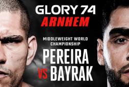 Glory 74: Адамчук vs Ульянов, Перейра vs Байрак (Эфир 21 декабря, 19:00)