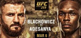 UFC 259: Блахович-Адесанья, Ян-Стерлинг, Нуньес-Андерсон, Махачев-Добер