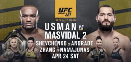 UFC 261: Усман-Масвидаль 2, Жанг-Намаюнас, Шевченко-Андраде